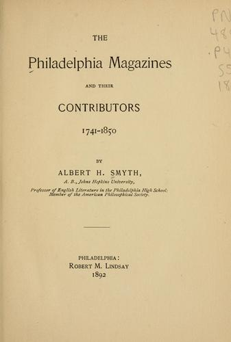 Download The Philadelphia magazines and their contributors, 1741-1850