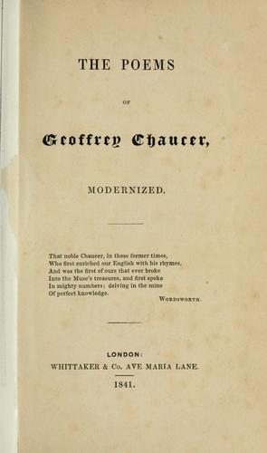 The poems of Geoffrey Chaucer modernized.