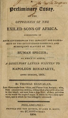 Download A preliminary essay, on the oppression of the exiled sons of Africa.