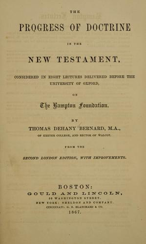 Download The progress of doctrine in the New Testament