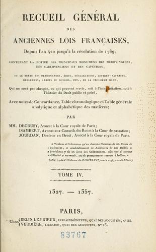 Recueil général des anciennes lois françaises, depuis l'an 420 jusqu'à la révolution de 1789