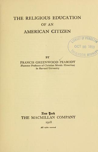 Download The religious education of an American citizen