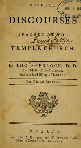 Several discourses preached at the Temple Church.