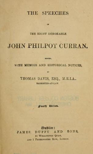 Download The speeches of the Right Honorable John Philpot Curran.