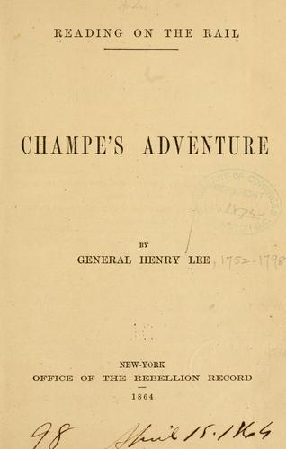 Champe's adventure.