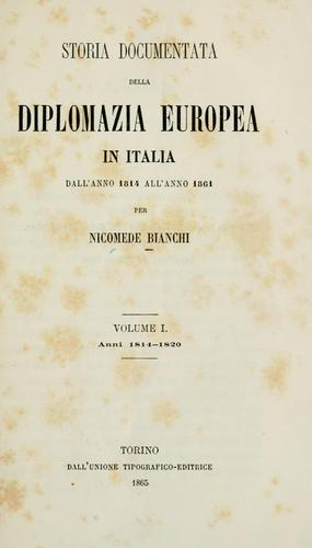 Download Storia documentata della diplomazia europea in Italia dall'anno 1814 all'anno 1861