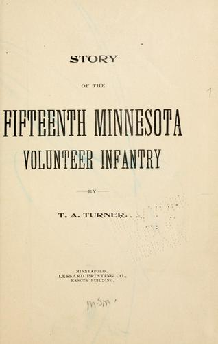 Story of the Fifteenth Minnesota Volunteer Infantry