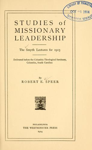 Download Studies of missionary leadership.