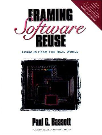 Framing Software Reuse