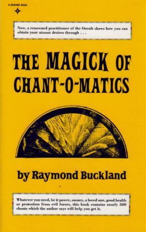 Magick of Chant O Matics