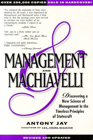 MANAGEMENT & MACHIAVELLI