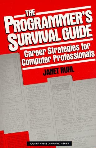 The programmer's survival guide