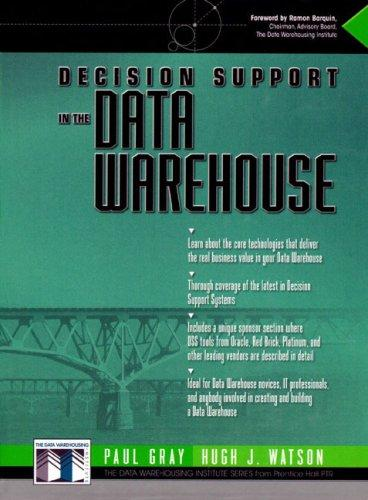 Decision support in the data warehouse by Gray, Paul