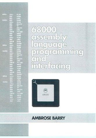 Download 68000 Assembly Language, Programming And Interfacing