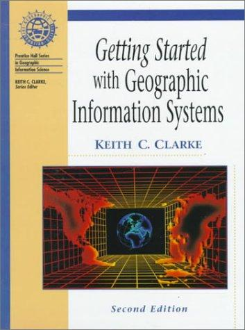 Download Getting started with geographic information systems