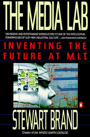 The Media Lab by Stewart Brand