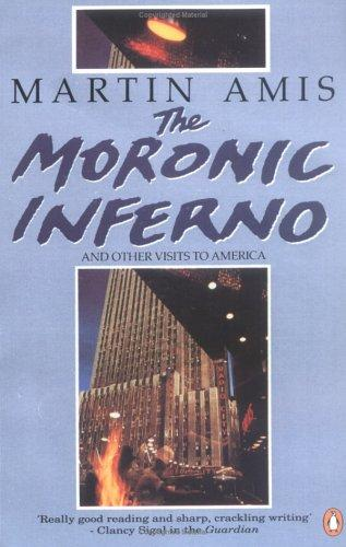 The Moronic Inferno and Other Visits to America