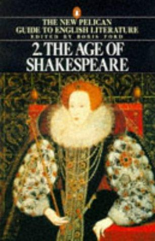 The Age of Shakespeare (Guide to English Lit)