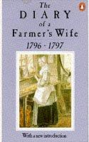 The Diary of a Farmer's Wife, 1796-97
