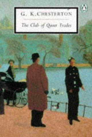 The Club of Queer Trades (20th Century Classics)