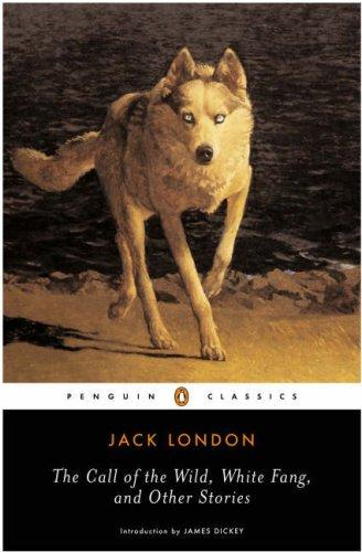 Download The Call of the Wild, White Fang, and Other Stories (Twentieth-Century Classics)