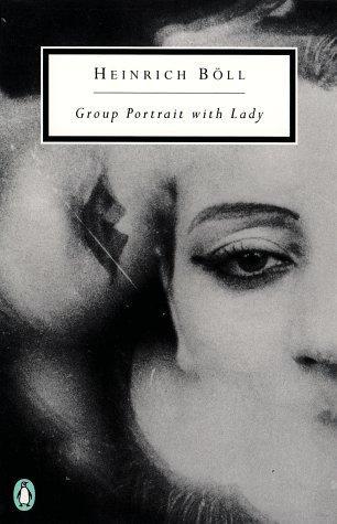 Group Portrait With Lady (Penguin Twentieth-Century Classics)