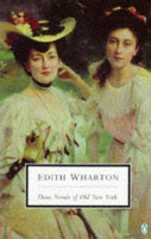 Three Novels of Old New York