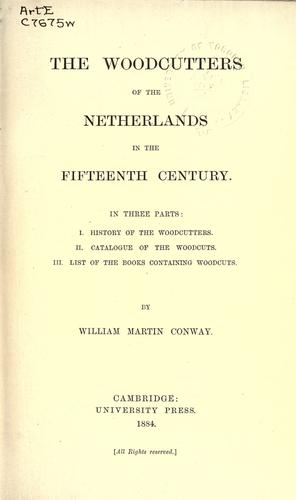 Download The woodcutters of the Netherlands in the fifteenth century