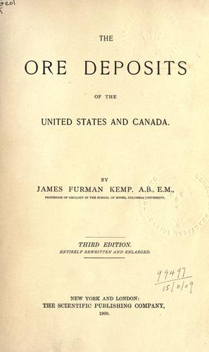 The ore deposits of the United States and Canada.