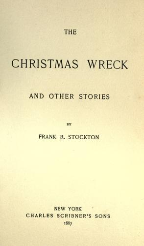 The Christmas wreck and other stories.