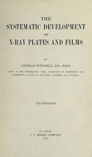 Download The systematic development of X-ray plates and films