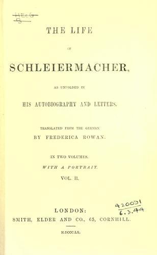 The life of Schleiermacher
