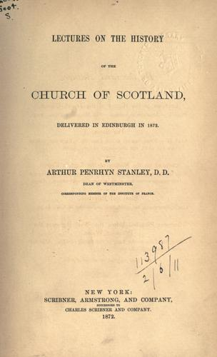 Download Lectures on the history of the Church of Scotland.