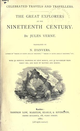 The great explorers of the nineteenth century.