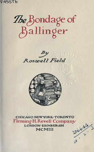 The bondage of Ballinger.