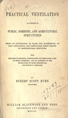 Download Practical ventilation as applied to public, domestic, and agricultural structures.