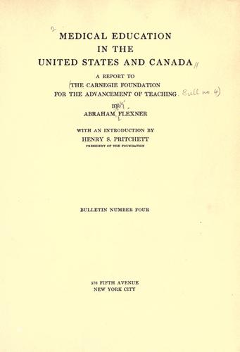 Medical education in the United States and Canada by Flexner, Abraham
