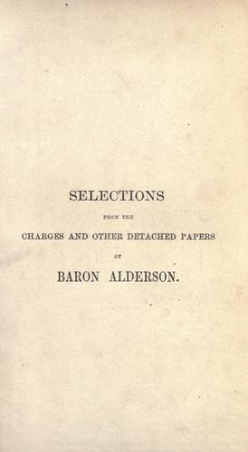 Download Selections from the charges and other detached papers of Baron Alderson.
