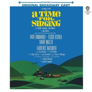 A Time for Singing (1966 original Broadway cast)