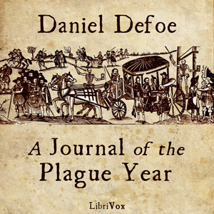 Journal of the Plague Year(629) by Daniel Defoe audiobook cover art image on Bookamo