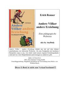 Andere Vo lker - andere Erziehung by Erich Renner
