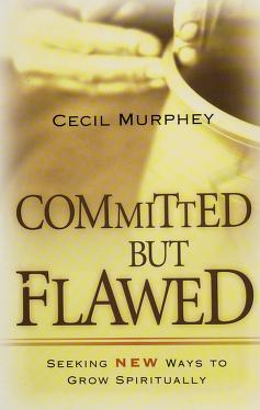 Cover of: Committed but flawed | Cecil Murphey