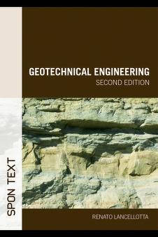 Geotechnical engineering by Renato Lancellotta