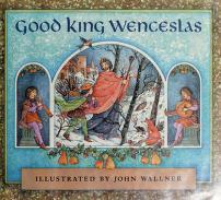 Cover of: Good King Wenceslas | John C. Wallner