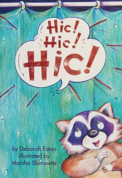 Cover of: Hic! Hic! Hic! | Deborah Eaton