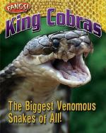 Cover of: King cobras: the biggest venomous snakes of all!