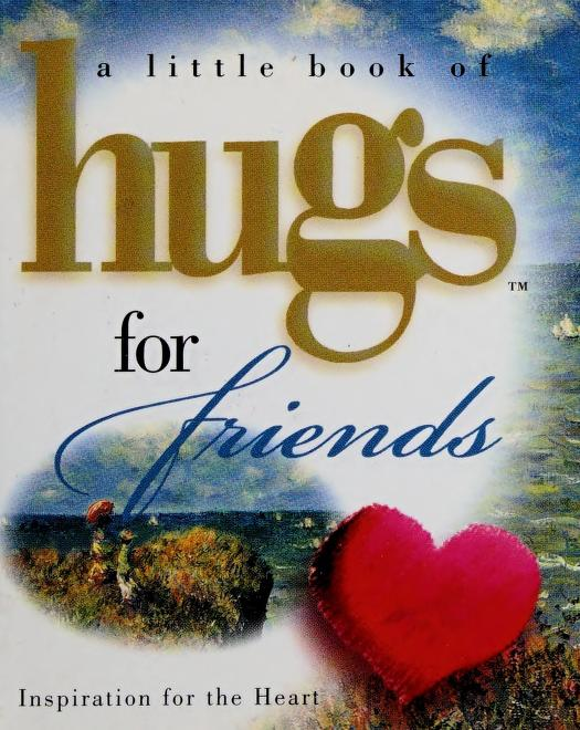 A little book of hugs for friends by