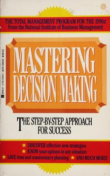 Cover of: Mastering Decision Mk   Natl Ins Busi Mgmt