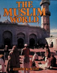 Cover of: The Muslim world | Richard Tames
