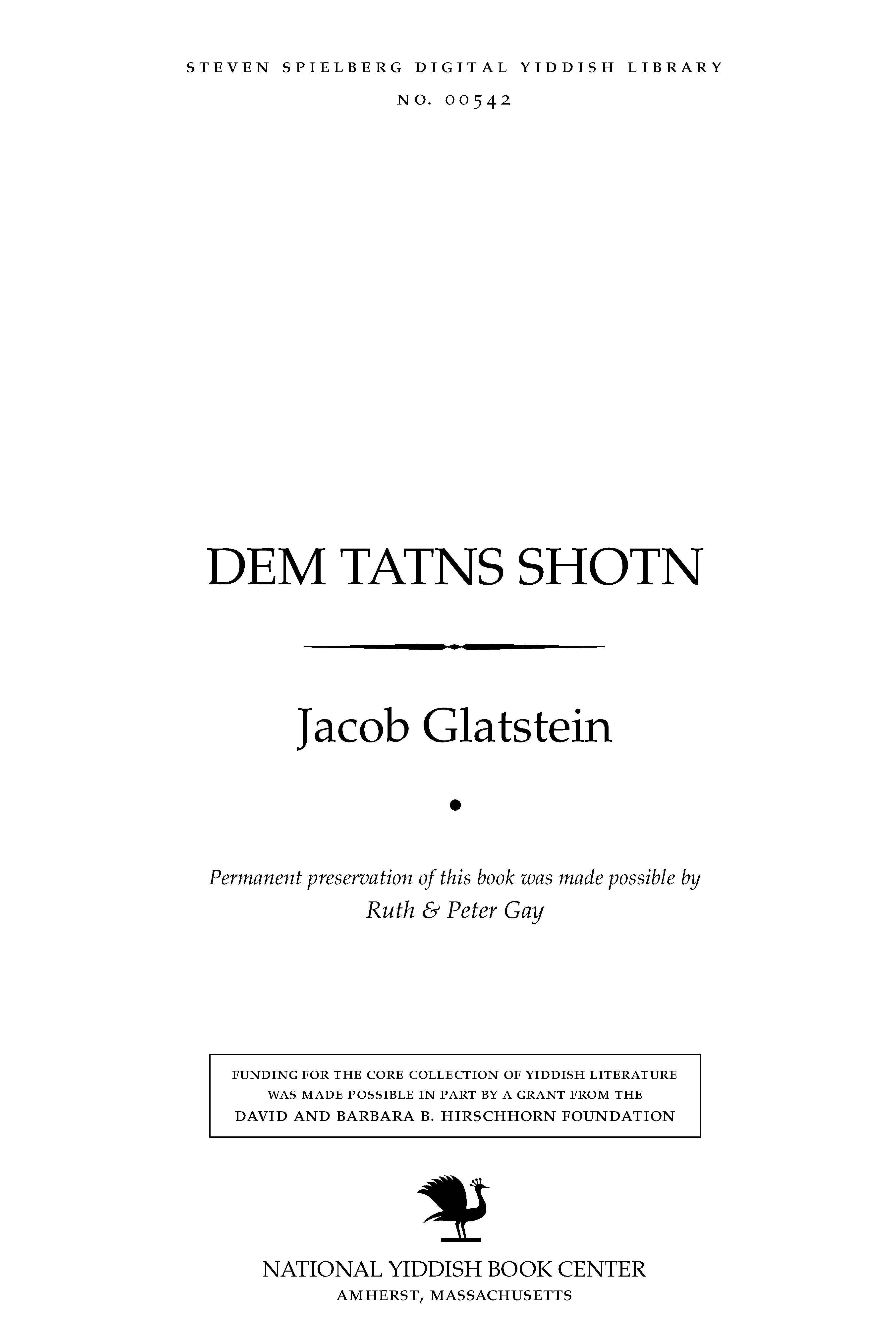 Cover of: Dem ṭaṭns shoṭn